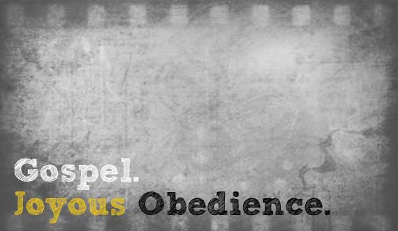 Only The Gospel Leads To Joyous Obedience